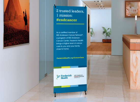 Frederick Health's MD Anderson campaign displayed on signage